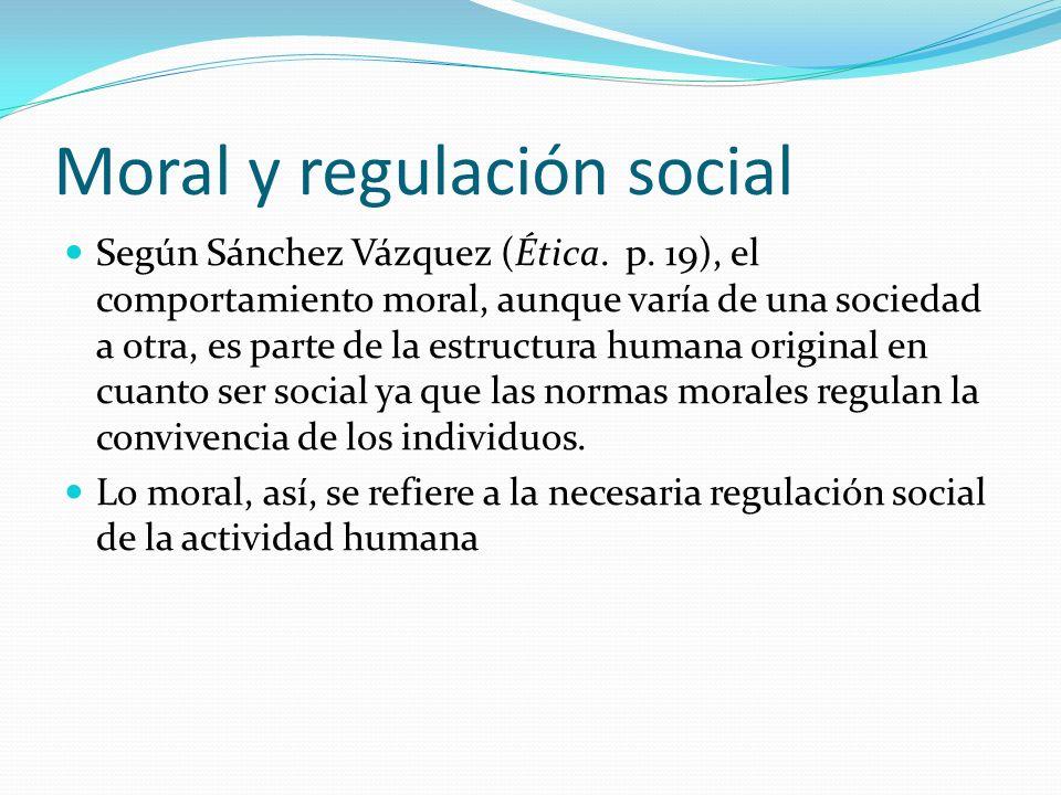 Moral y regulación social