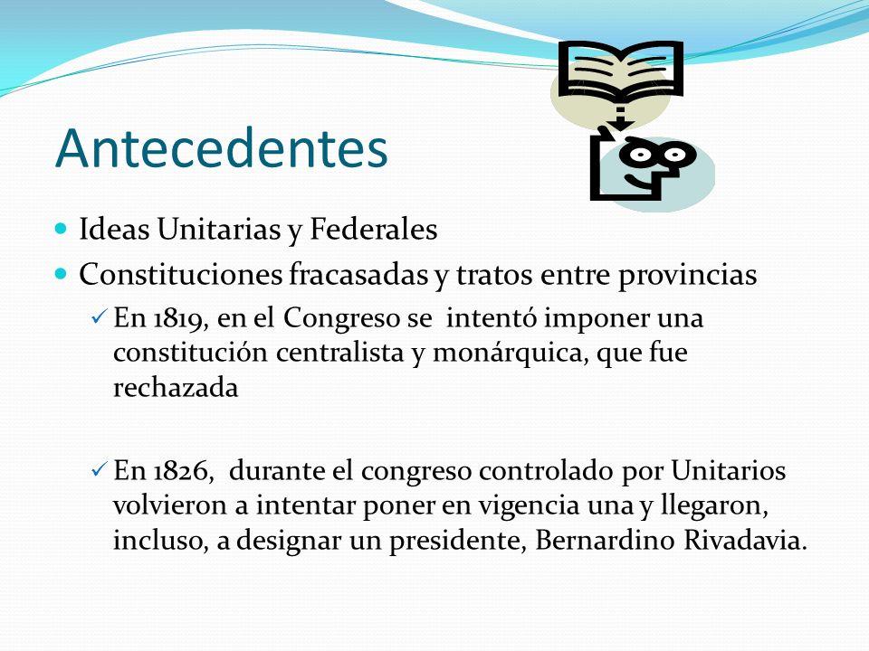 Antecedentes Ideas Unitarias y Federales