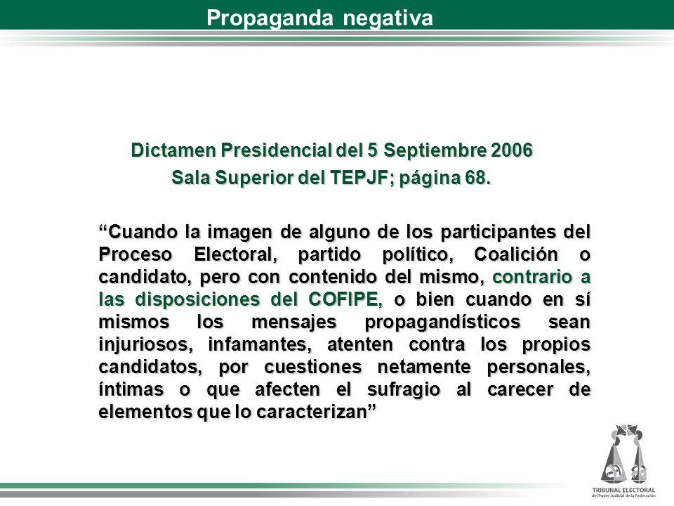 Propaganda negativa Dictamen Presidencial del 5 Septiembre 2006
