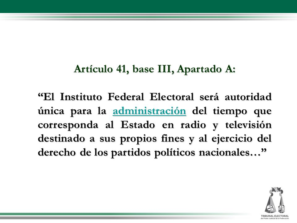 Artículo 41, base III, Apartado A: