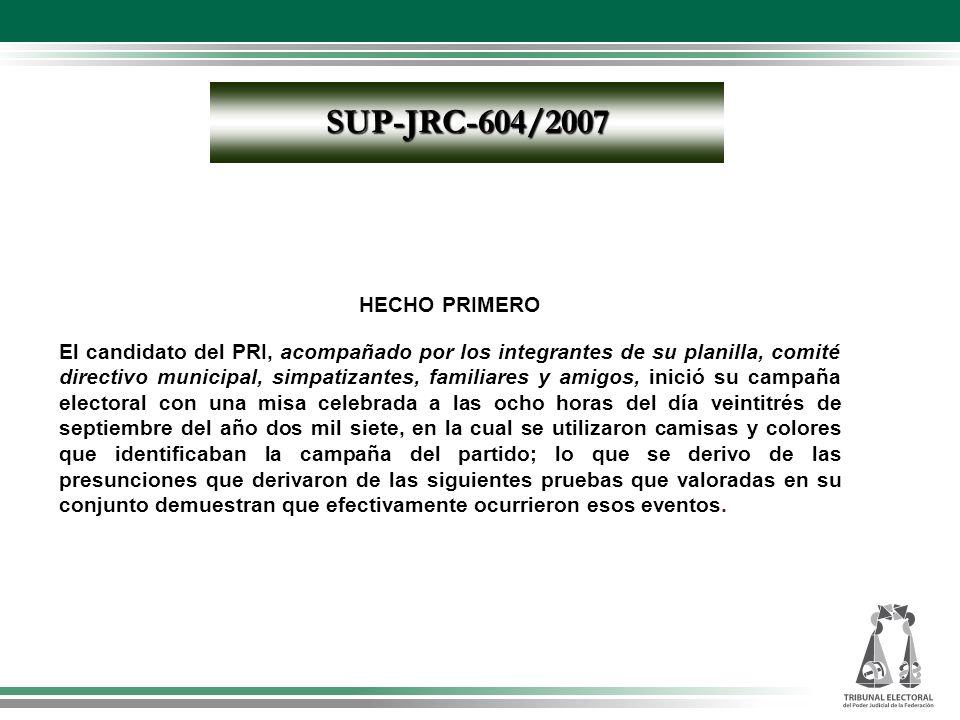 SUP-JRC-604/2007 HECHO PRIMERO.