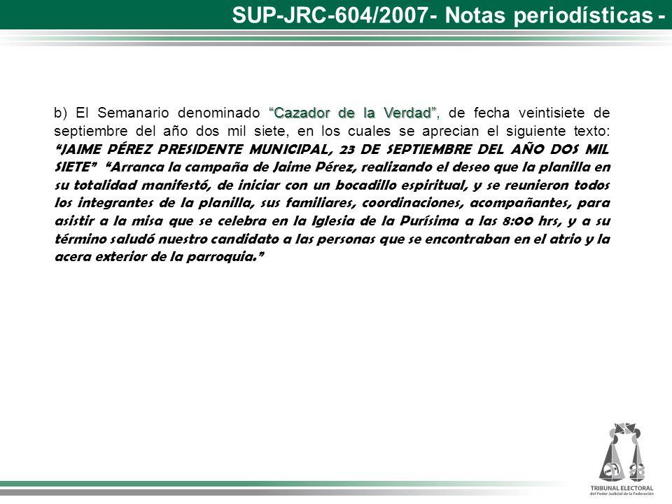 SUP-JRC-604/2007- Notas periodísticas -