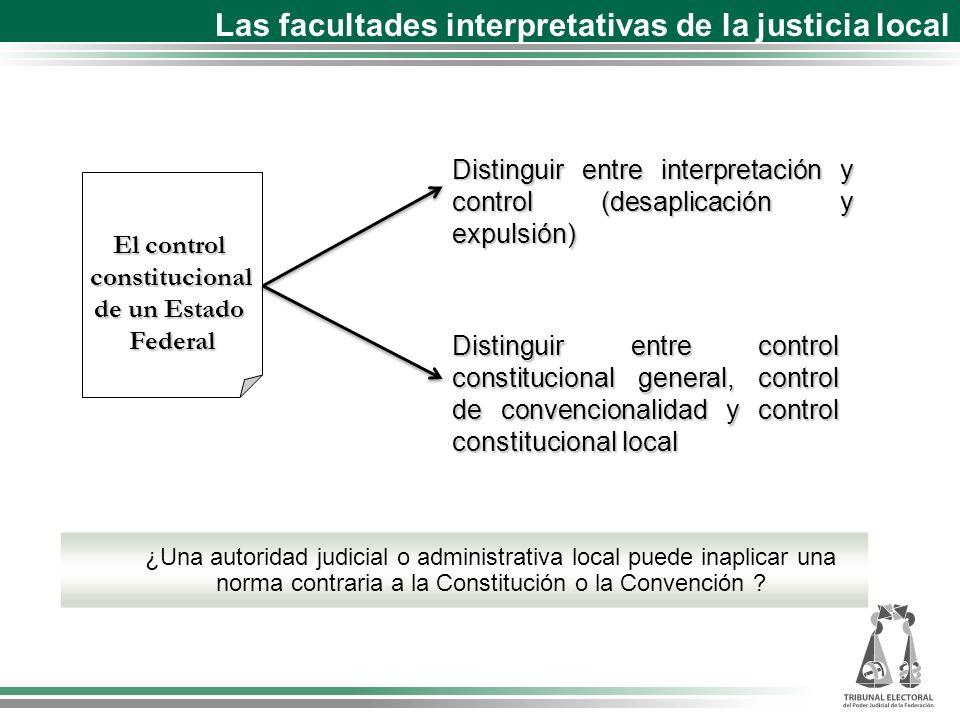 Las facultades interpretativas de la justicia local