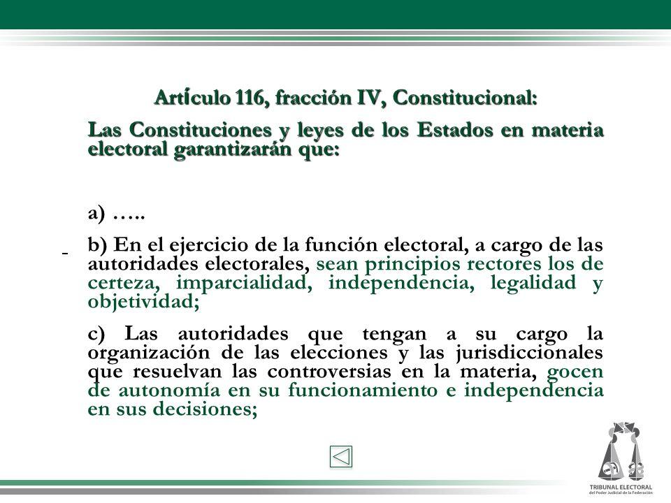 Artículo 116, fracción IV, Constitucional: