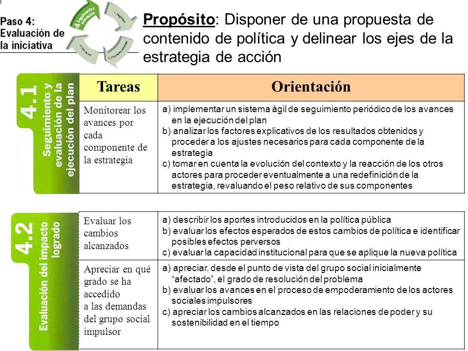 Propósito: Disponer de una propuesta de contenido de política y delinear los ejes de la estrategia de acción