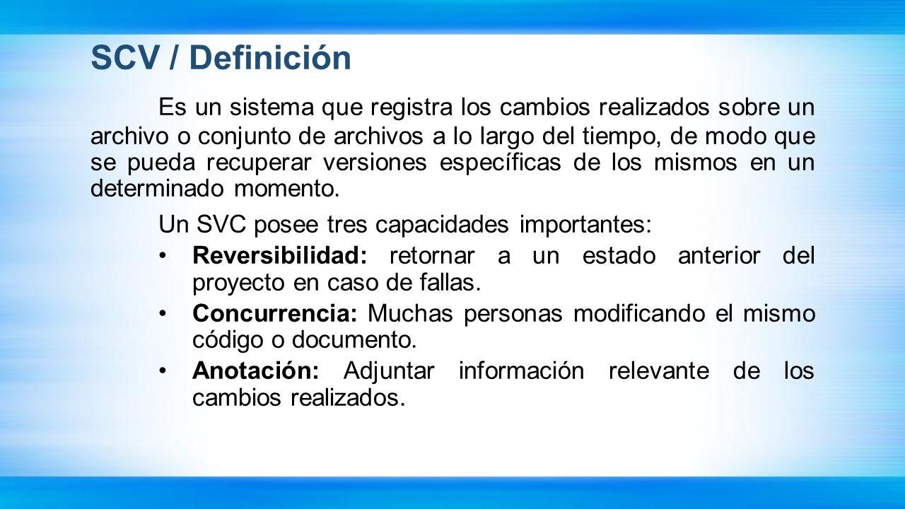 SCV / Definición