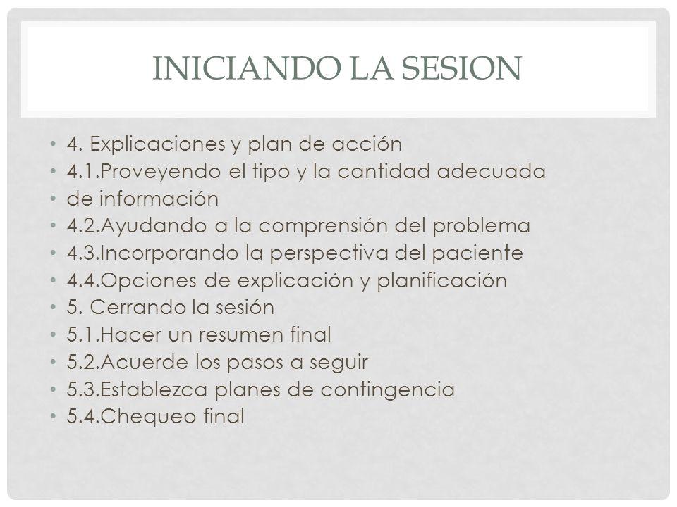 Iniciando la sesion 4. Explicaciones y plan de acción