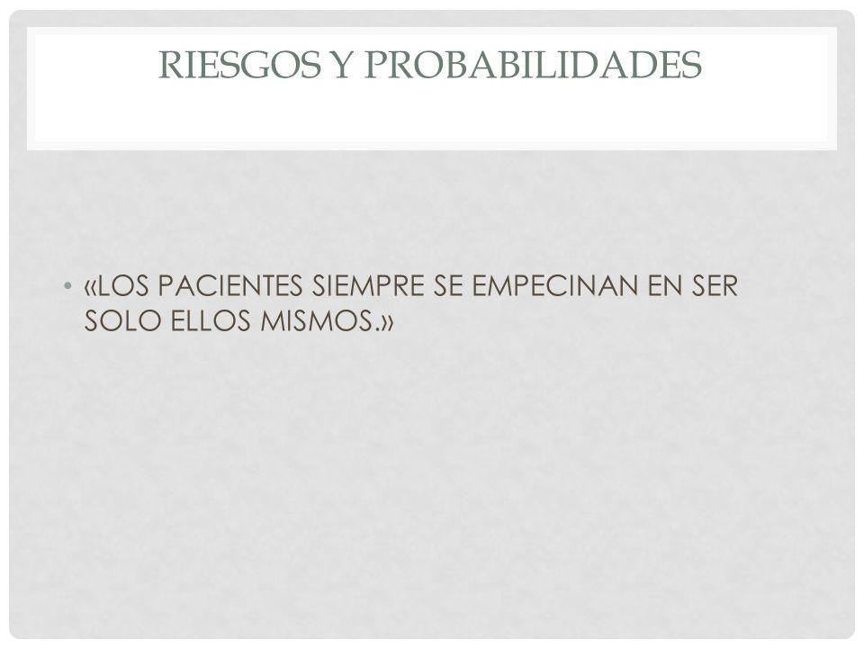 RIESGOS Y PROBABILIDADES