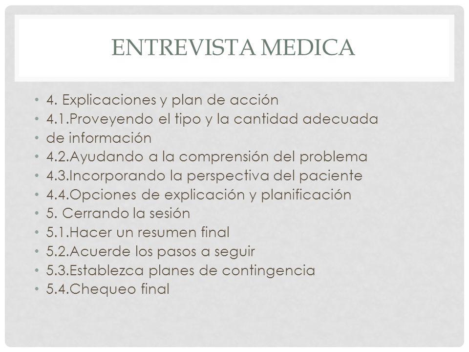 Entrevista medica 4. Explicaciones y plan de acción