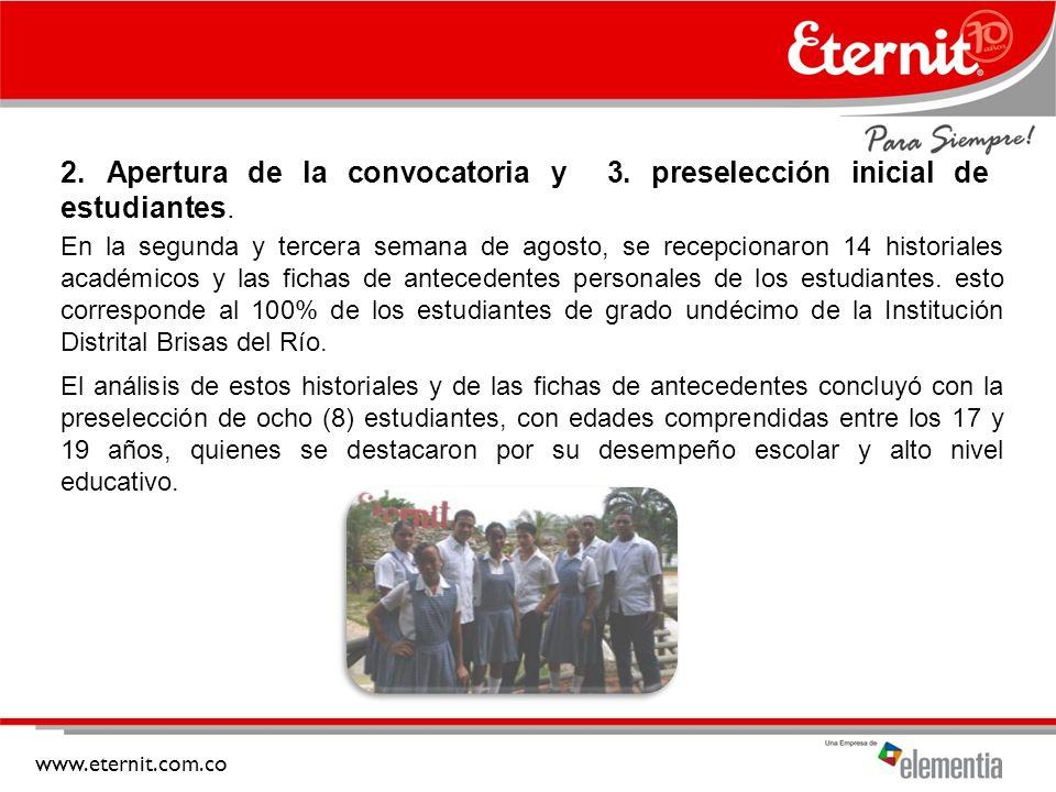 2. Apertura de la convocatoria y 3. preselección inicial de estudiantes.