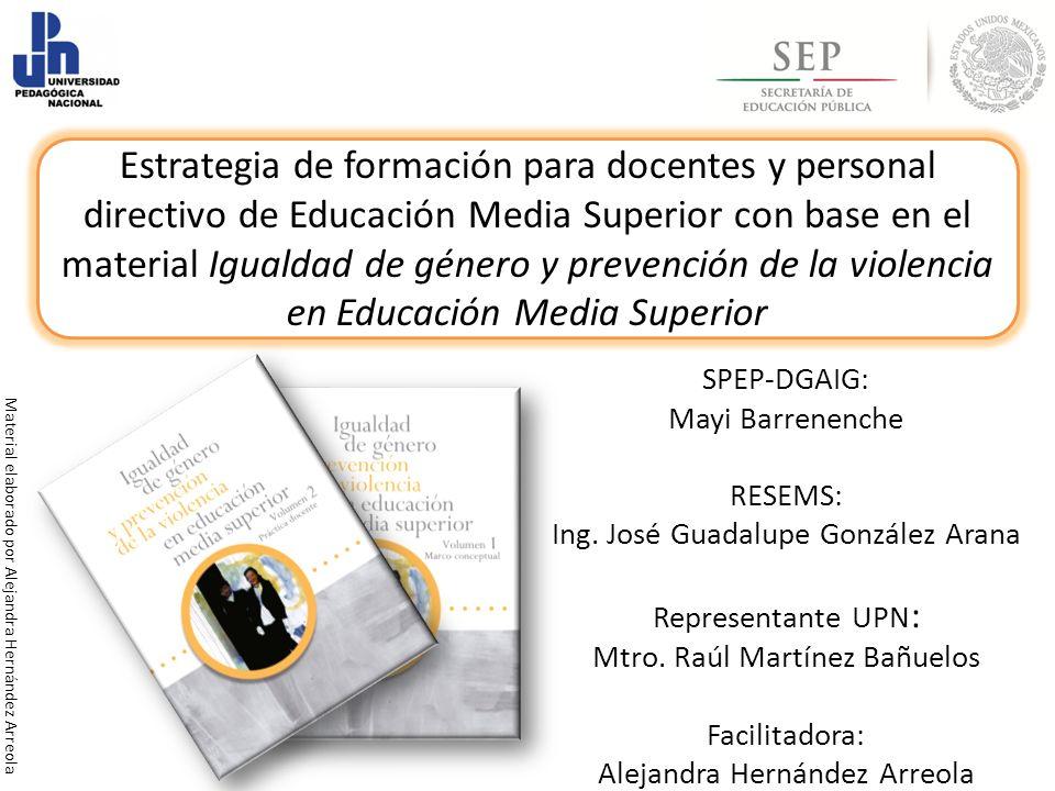 Estrategia de formación para docentes y personal directivo de Educación Media Superior con base en el material Igualdad de género y prevención de la violencia en Educación Media Superior