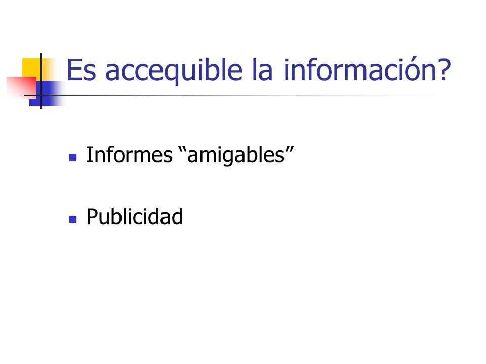 Es accequible la información