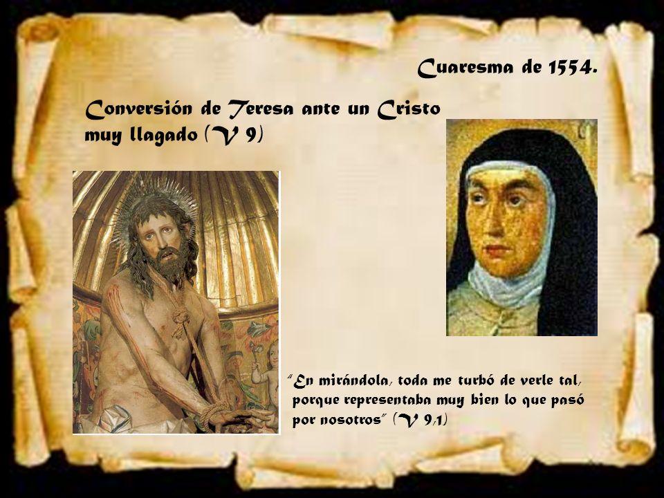 Conversión de Teresa ante un Cristo muy llagado (V 9)