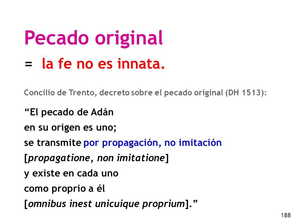 Pecado original = la fe no es innata. El pecado de Adán