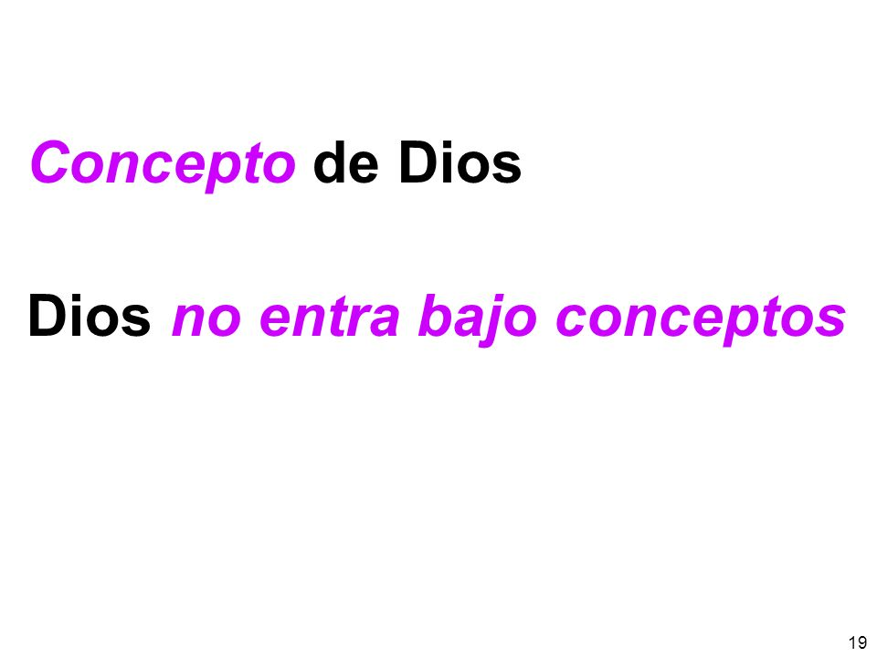 Concepto de Dios Dios no entra bajo conceptos