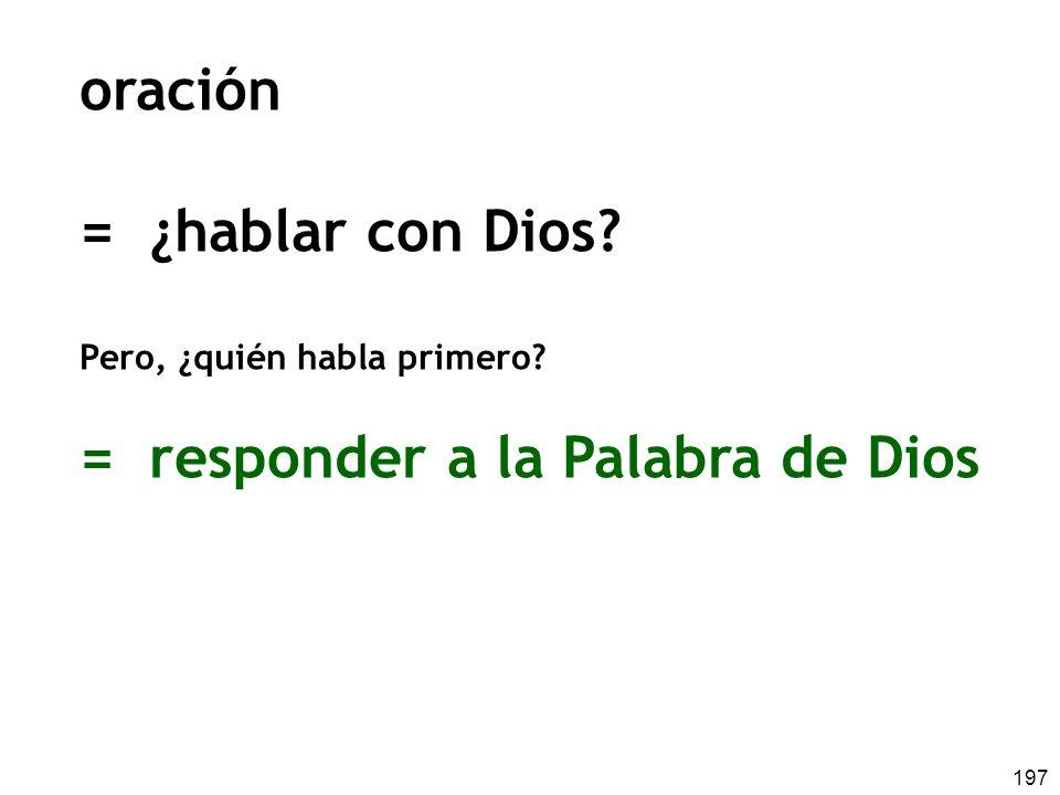 = responder a la Palabra de Dios