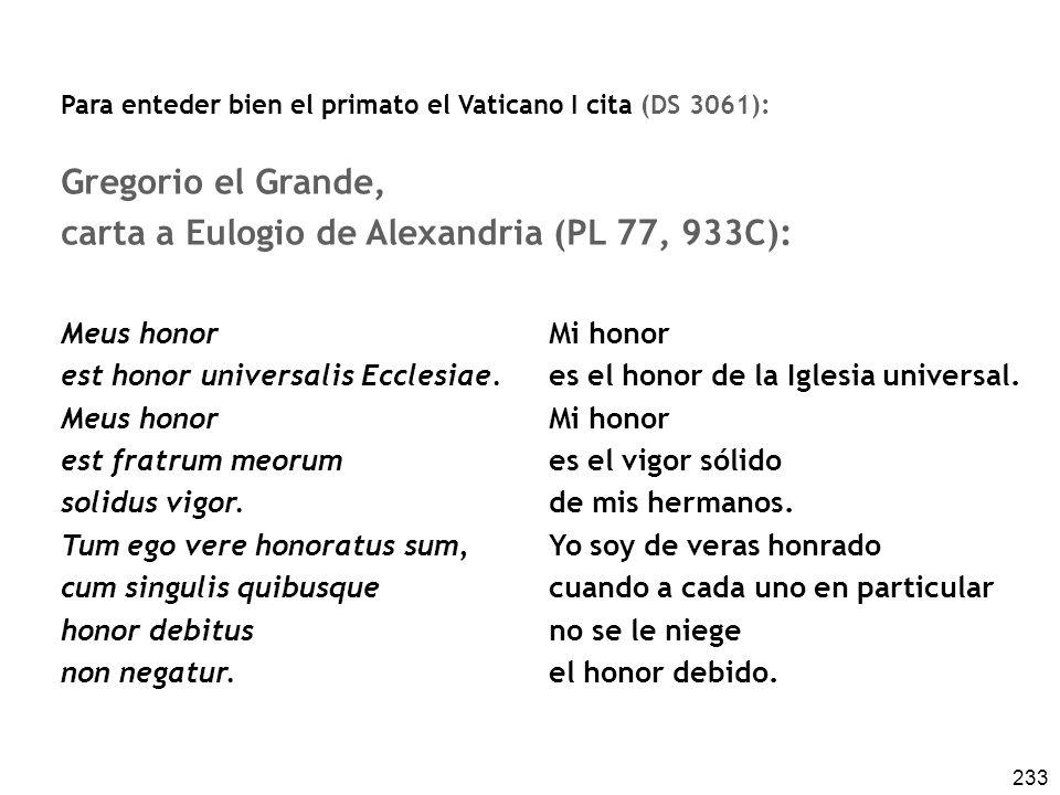 carta a Eulogio de Alexandria (PL 77, 933C):