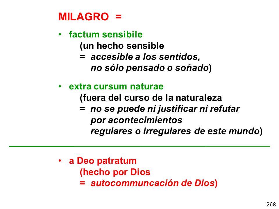 MILAGRO = factum sensibile (un hecho sensible