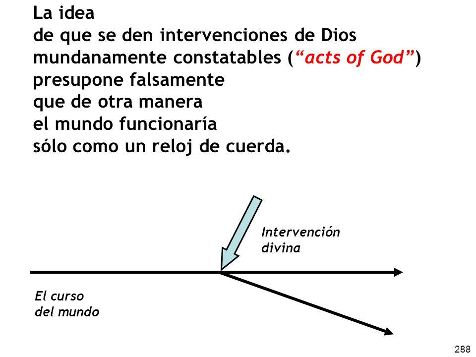 de que se den intervenciones de Dios