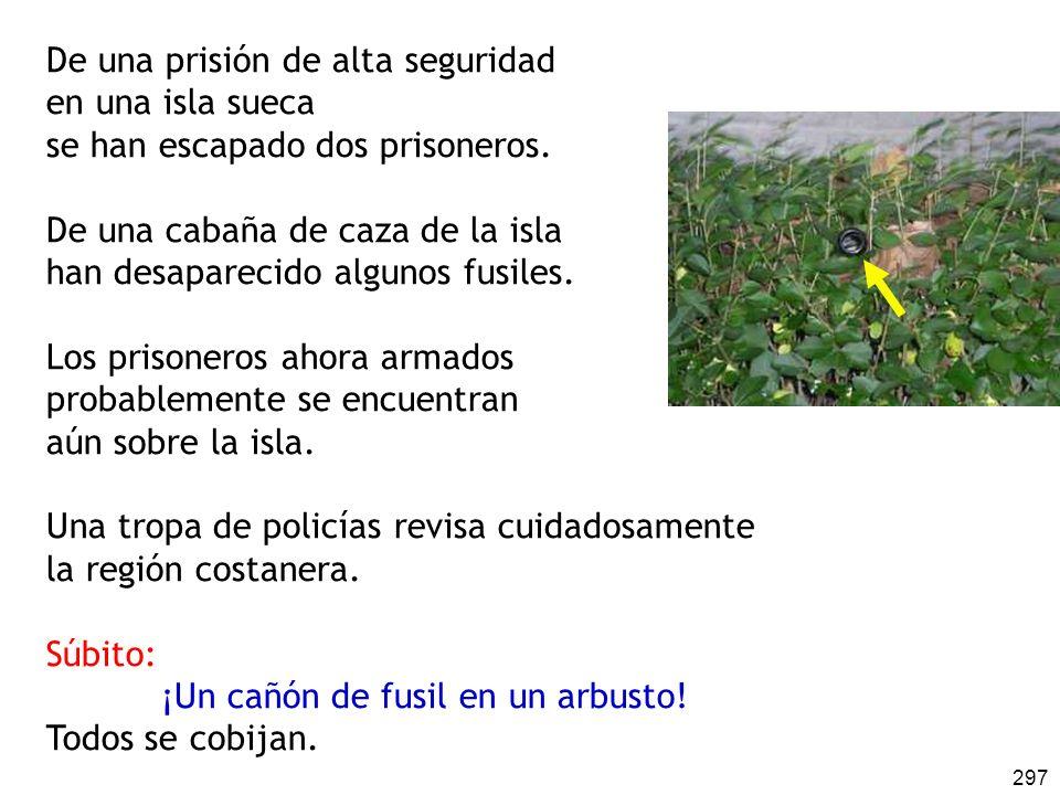 De una prisión de alta seguridad