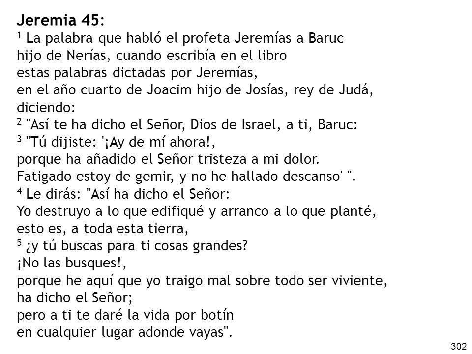 Jeremia 45: 1 La palabra que habló el profeta Jeremías a Baruc