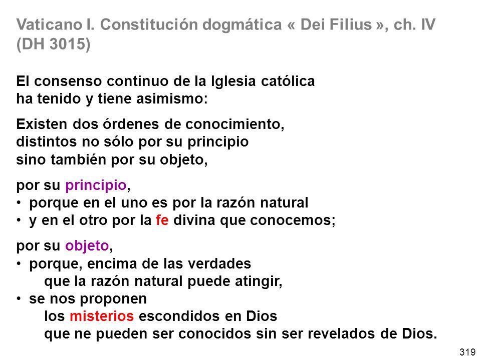 Vaticano I. Constitución dogmática « Dei Filius », ch. IV (DH 3015)