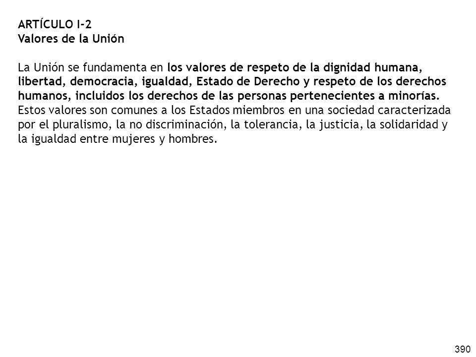 ARTÍCULO I-2 Valores de la Unión.