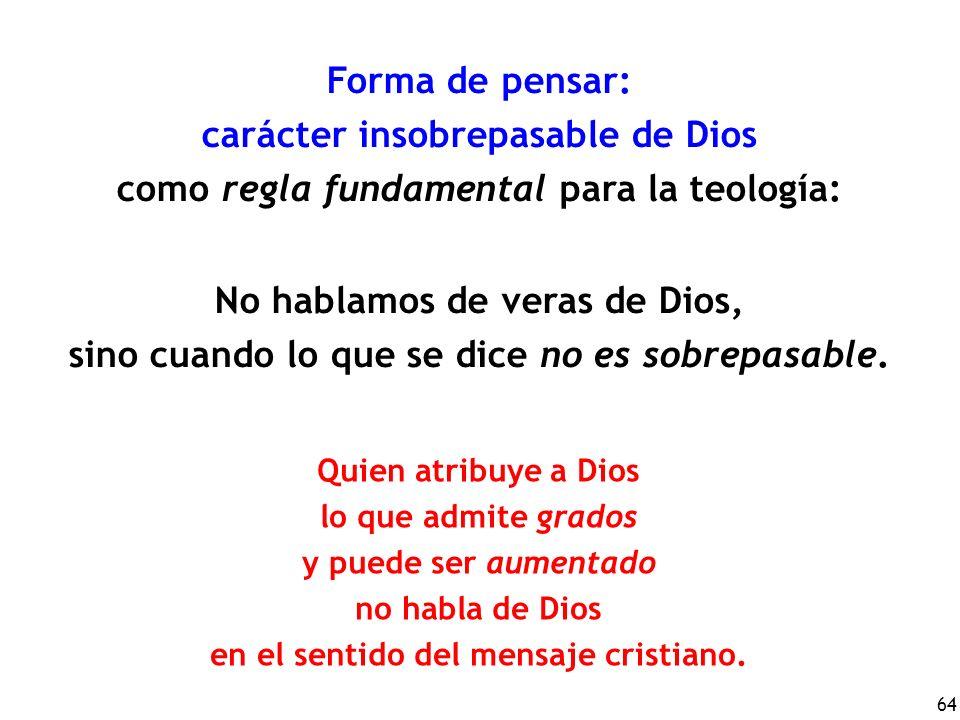 carácter insobrepasable de Dios