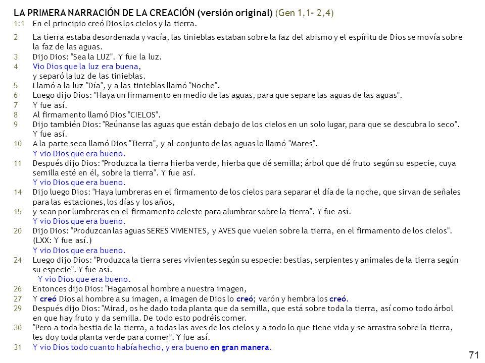 LA PRIMERA NARRACIÓN DE LA CREACIÓN (versión original) (Gen 1,1– 2,4)
