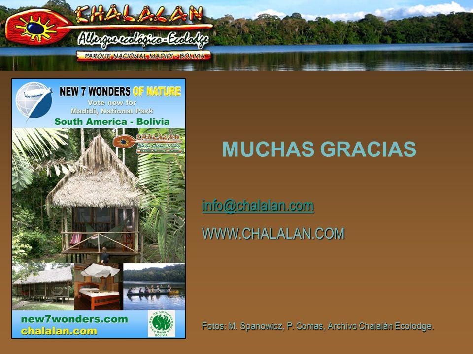MUCHAS GRACIAS info@chalalan.com WWW.CHALALAN.COM