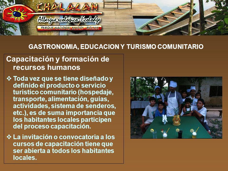 GASTRONOMIA, EDUCACION Y TURISMO COMUNITARIO