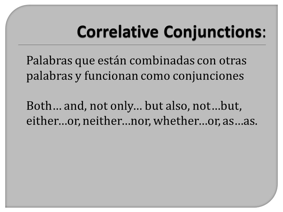 Correlative Conjunctions:
