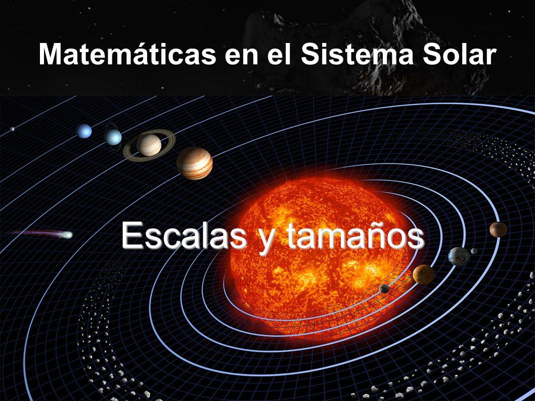 Matemáticas en el Sistema Solar - ppt video online descargar