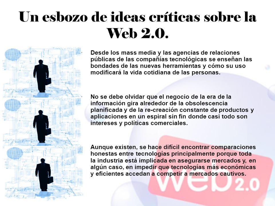 Un esbozo de ideas críticas sobre la Web 2.0.