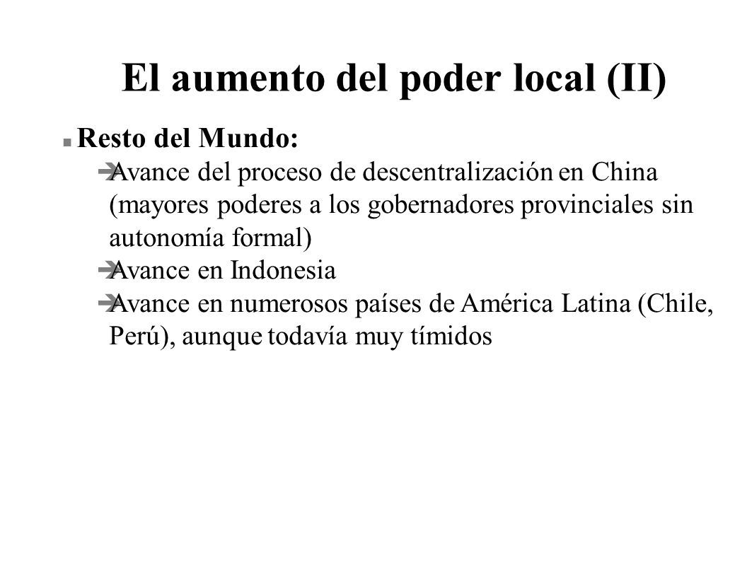 El aumento del poder local (II)
