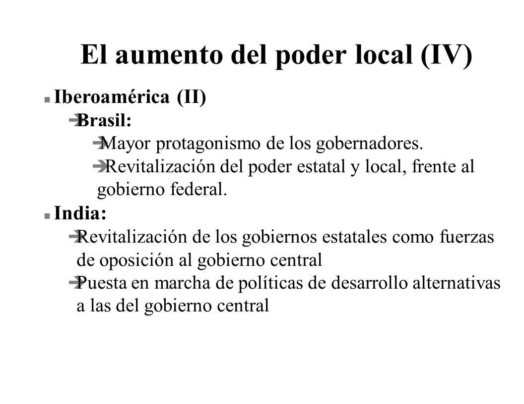 El aumento del poder local (IV)