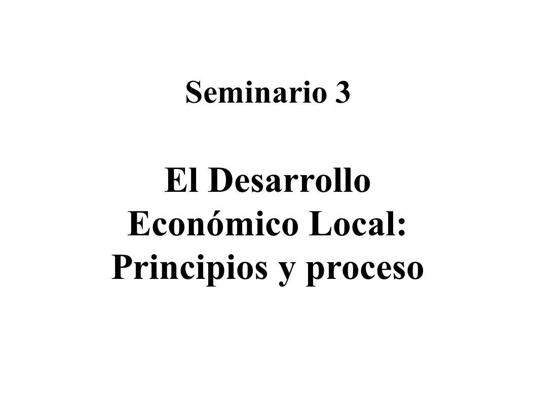 El Desarrollo Económico Local: Principios y proceso