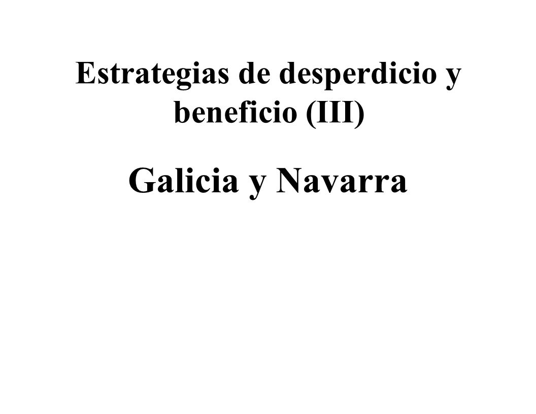 Estrategias de desperdicio y beneficio (III)