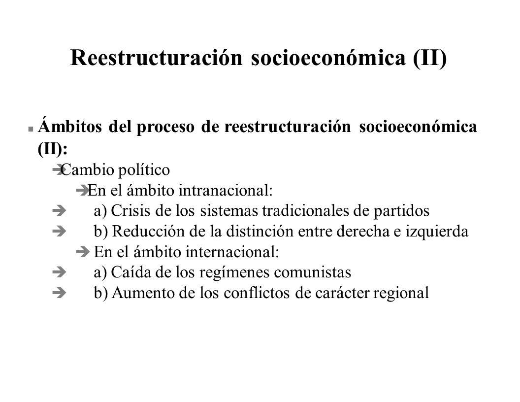 Reestructuración socioeconómica (II)