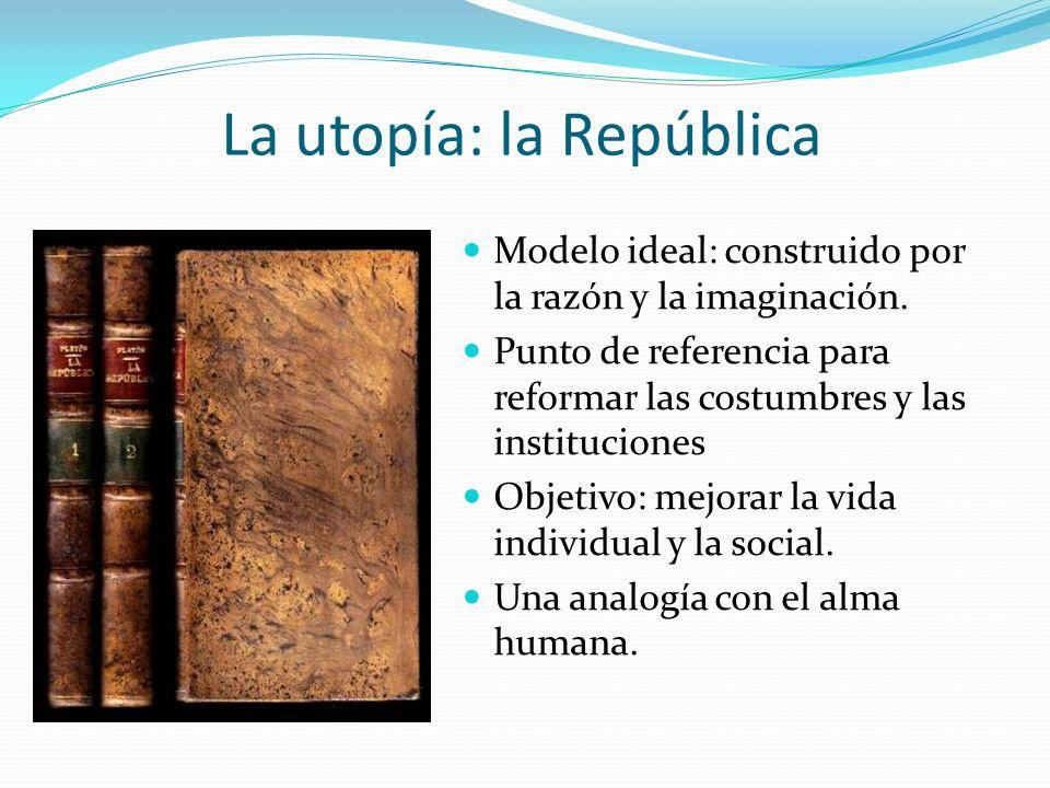 La utopía: la República