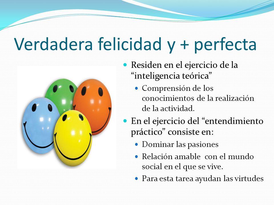Verdadera felicidad y + perfecta