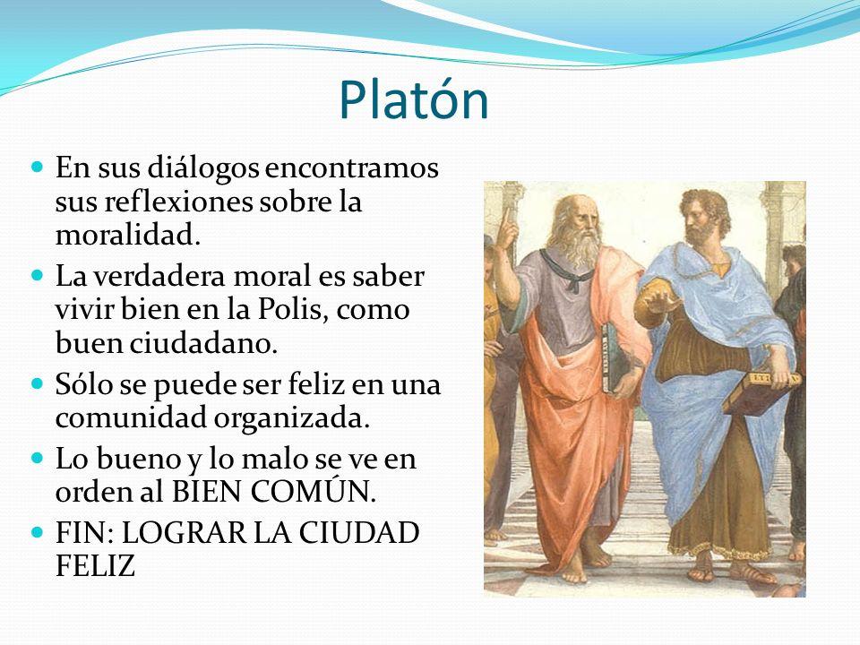 Platón En sus diálogos encontramos sus reflexiones sobre la moralidad.