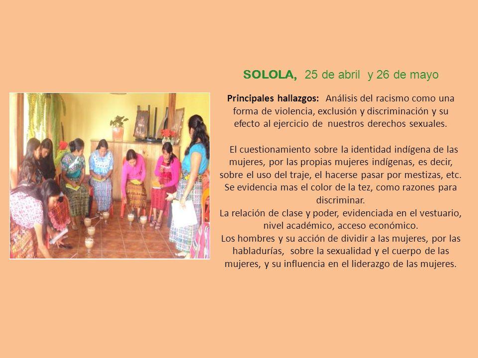 SOLOLA, 25 de abril y 26 de mayo