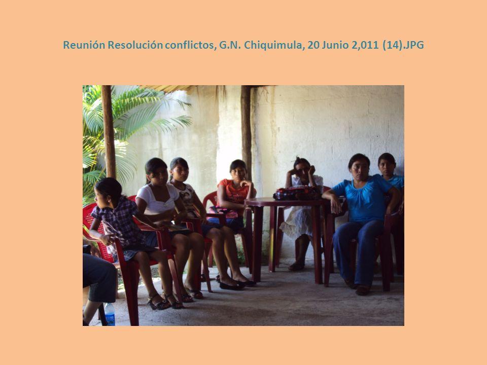 Reunión Resolución conflictos, G. N. Chiquimula, 20 Junio 2,011 (14)