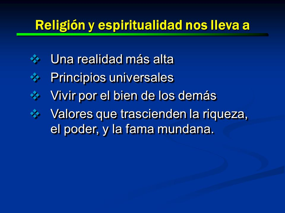 Religión y espiritualidad nos lleva a