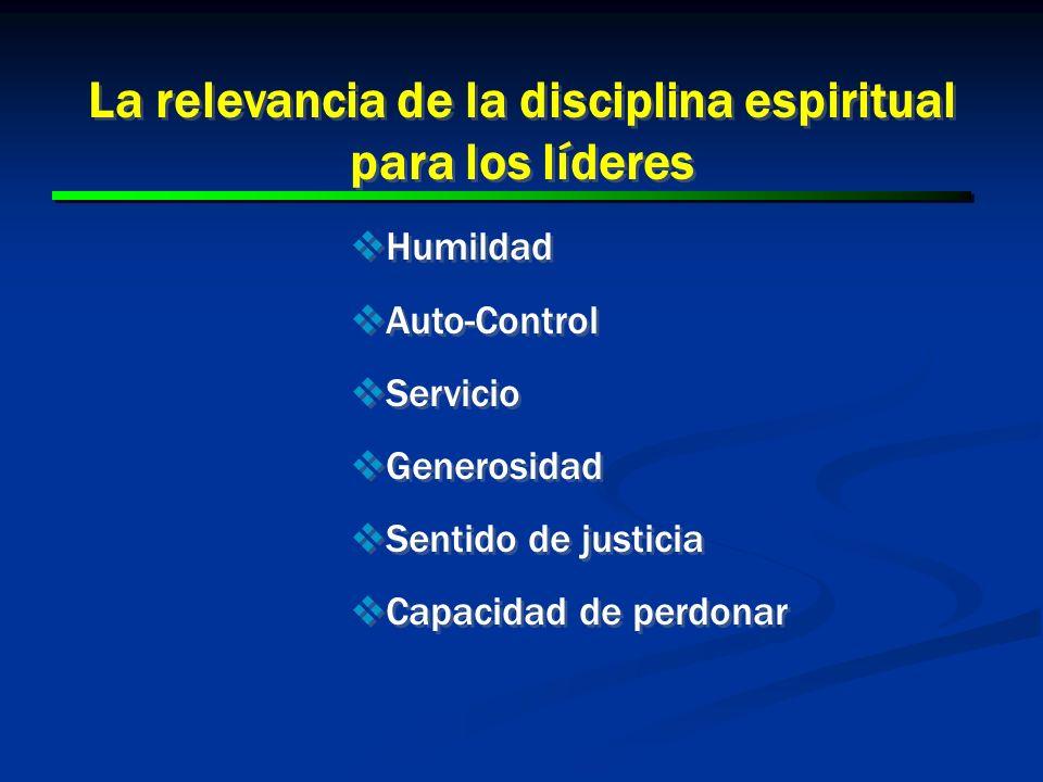 La relevancia de la disciplina espiritual para los líderes