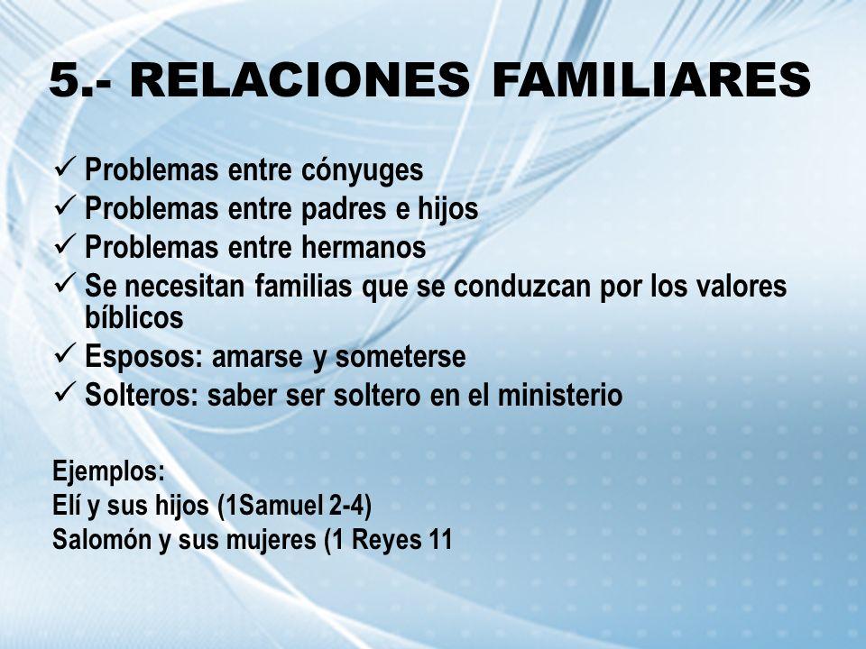 5.- RELACIONES FAMILIARES