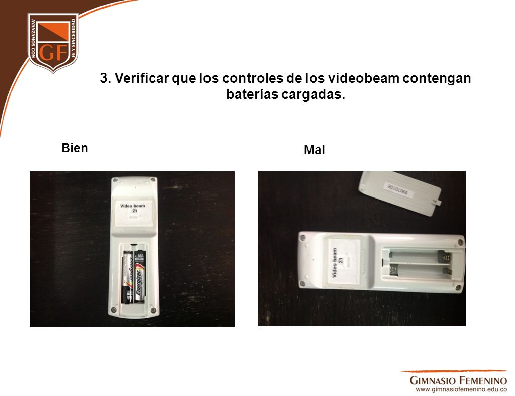 3. Verificar que los controles de los videobeam contengan baterías cargadas.