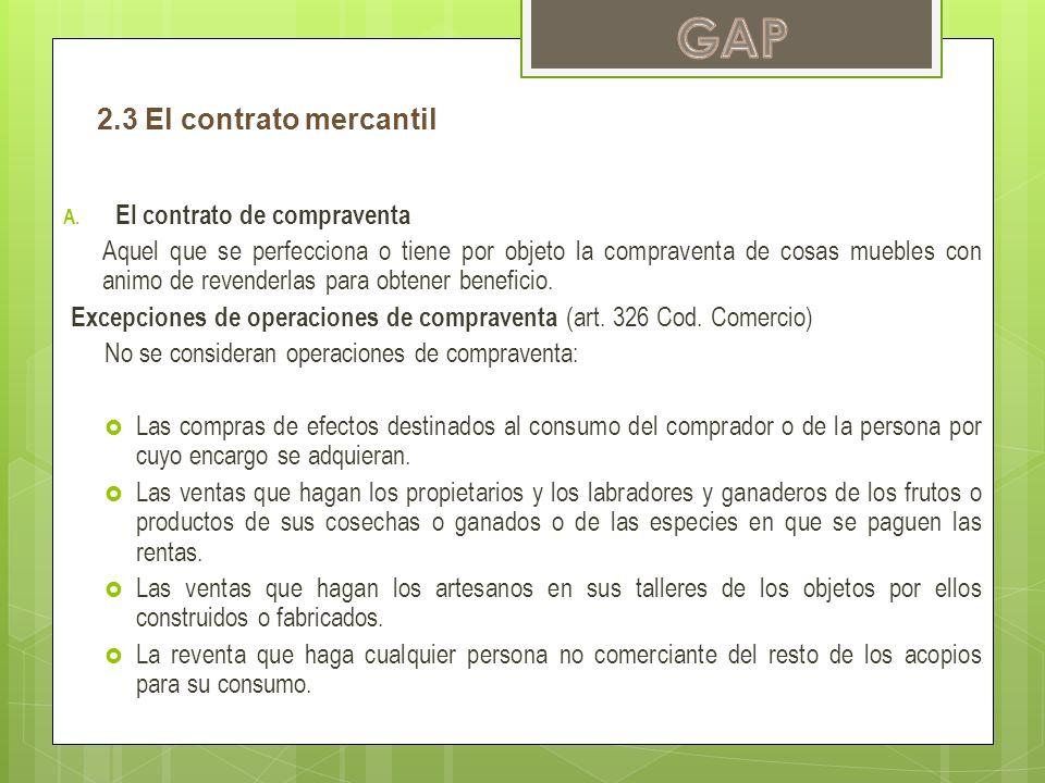 GAP 2.3 El contrato mercantil El contrato de compraventa