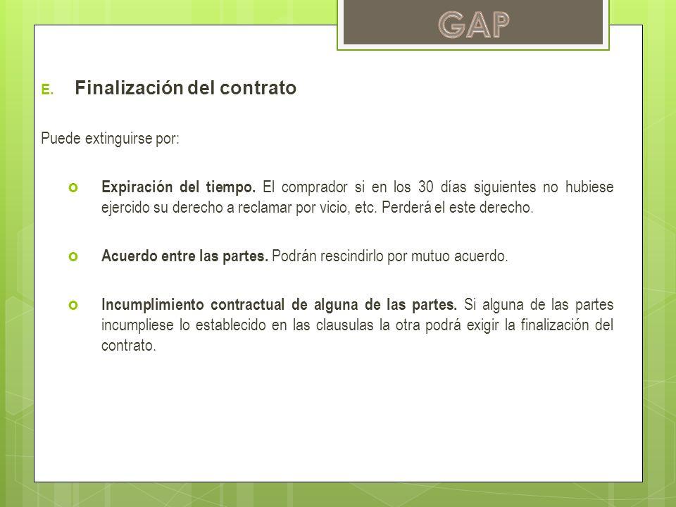 GAP Finalización del contrato Puede extinguirse por: